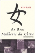 As Boas Mulheres da China (the Good Women of China)
