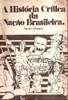 A História Crítica da Nação Brasileira de Renato Mocellin pela do Brasil (1987)