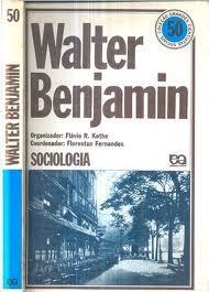 Walter Benjamin - Sociologia