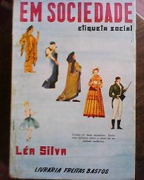 Em Sociedade Etiqueta Social Através da História
