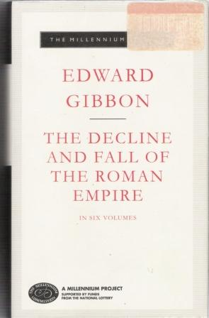 The Decline and Fall of the Roman Empire Vol 6