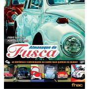 Almanaque do Fusca as Histórias e Curiosidades do Carro