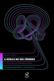 A Música no Seu Cérebro
