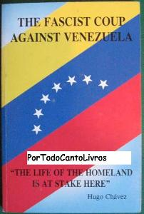 The Fascist Coup Against Venezuela