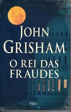 Livro  O Rei das Fraudes - John Grisham   Estante Virtual 9cf4eb5d31