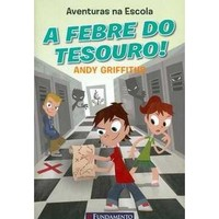 A Febre do Tesouro - Aventuras na Escola 1