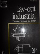 Lay-out Industrial - É no Papel Que Nasce uma Empresa