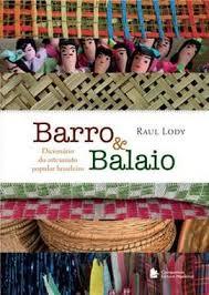Barro & Balaio: Dicionário do Artesanato Popular Brasileiro