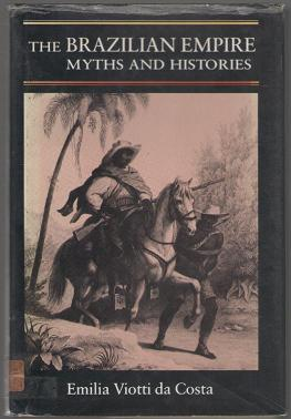 The Brazilian Empire - Myths and Histories