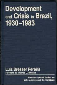 Development and Crisis in Brazil 1930 - 1983