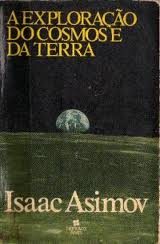 A Exploracao do Cosmos e da Terra