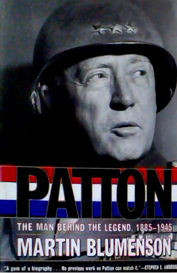 Patton . the Man Behind the Legend 1885 1945