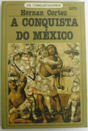 A Conquista do Mexico