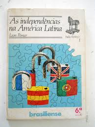 As Independências na América Latina