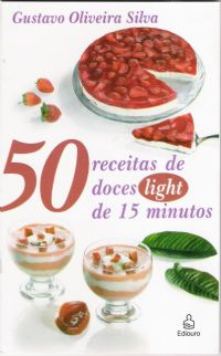 50 Receitas de Doces Light de 15 Minutos
