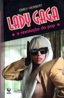 Lady Gaga a Revolucao do Pop