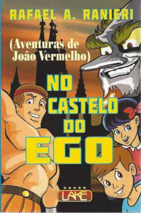 No Castelo do Ego