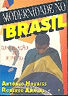 Modernidade no Brasil Conciliação Ou Ruptura