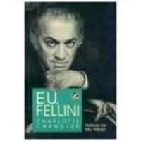 Eu, Fellini - Pref. Billy Wilder