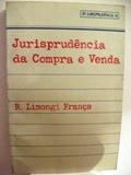 JURISPRUDENCIA DA COMPRA E VENDA - RT JURISPRUDENCIA 14 de R. LIMONGI FRANÇA pela REVISTA DOS TRIBUNAIS (1983)
