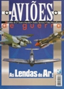 Aviões de Guerra / as Lendas do Ar