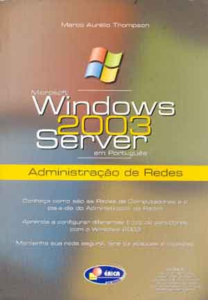 Windows 2003 Server Administração de Redes