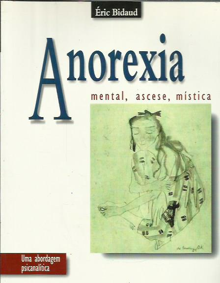 Anorexia - Mental, Ascese, Mística