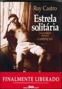 Estrela Solitária - um Brasileiro Chamado Garrincha