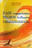 PAIS COMPETENTES FILHOS BRILHANTES
