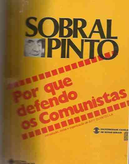 Por Que Defendo os Comunistas