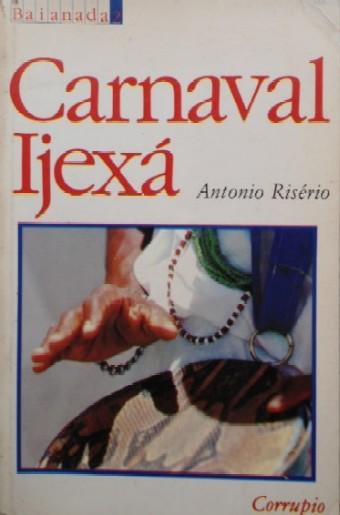 Resultado de imagem para carnaval ijexá antonio riserio