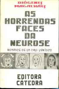 As Horrendas Faces da Neurose