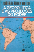 A Geopolítica e as Projeções do Poder