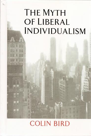 The Myth of Liberal Individualism