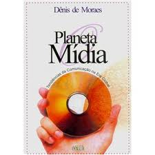 Planeta Midia / Tendencia da Comunicacao na Era Global