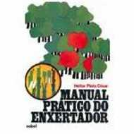 Manual Pratico do Enxertador