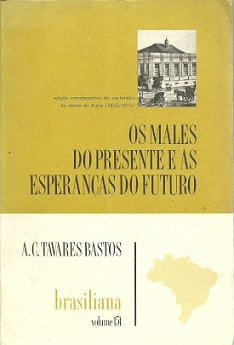 Os Males do Presente e as Esperanças do Futuro