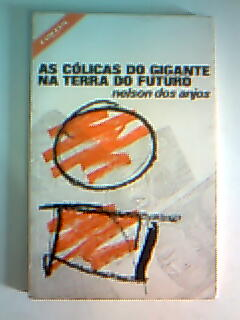 As Cólicas do Gigante na Terra do Futuro