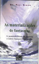 As Materializações de Fantasmas
