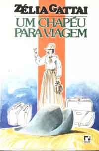 908fcf39f4 Livros encontrados sobre zelia gattai um chapeu para viagem ...