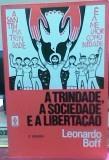 A Trindade, a Sociedade, e a Libertação