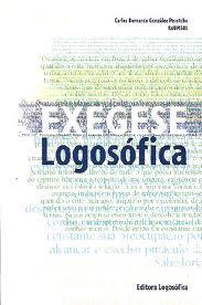 Exegese Logosofica de Carlos B Gonzalez Pecotche pela Logosofica (1971)