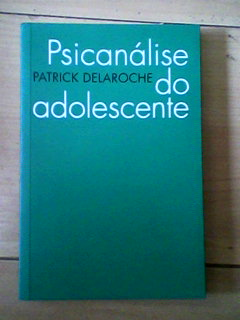 Psicanálise do Adolescente