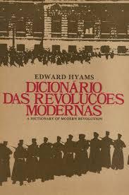 Dicionário das Revoluções Modernas de Edward Hyams pela Artenova (1975)