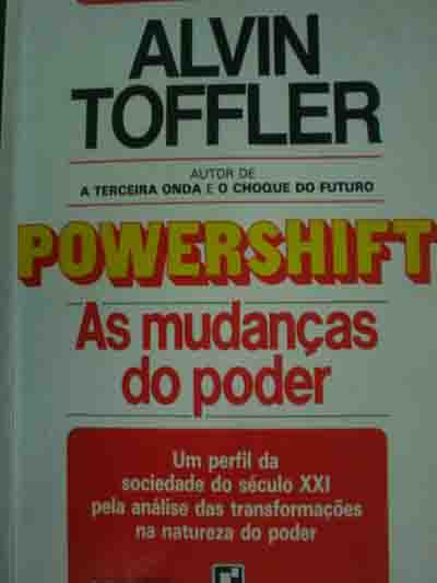 Powershift as Mudanças do Poder