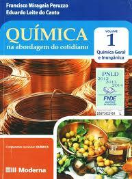 Química na abordagem do cotidiano - Volume 2 - Físico-Química de Francisco Miragaia Peruzzo/Eduardo Leite do Canto pela Moderna (2003)
