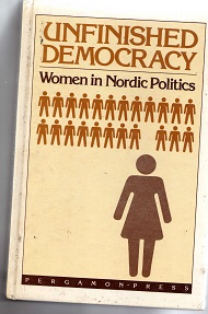 Unfinished Democracy: Women in Nordic Politics (capa Dura)