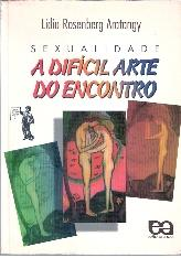 A Difícil Arte do Encontro