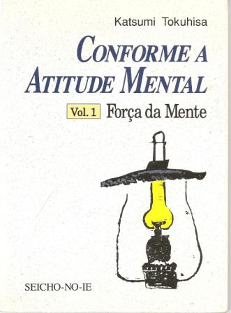 Conforme a Atituide Mental Vol 1