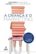 A Crianca e o Marketing